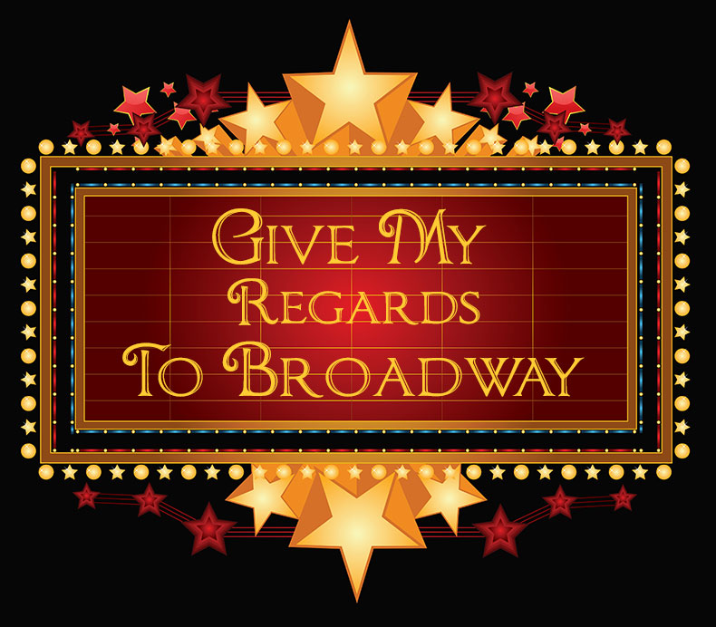 Give My Regards to Broadway tour New York City and the musical theatres with Richard T. Hanson of Tucson, AZ